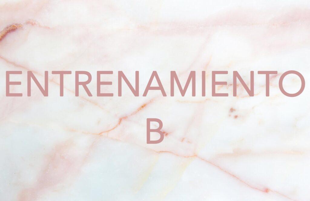 ENTRENAMIENTO B 2