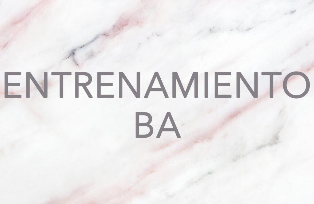 ENTRENAMIENTO BA 2