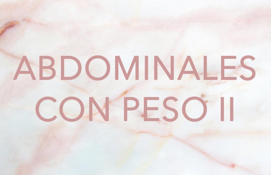 ENTRENAMIENTO/ Abdominales con peso II