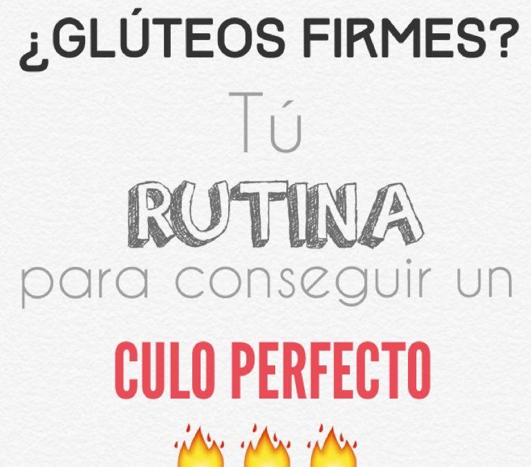 """ENTRENAMIENTO/ Rutina """"glúteos perfectos"""""""