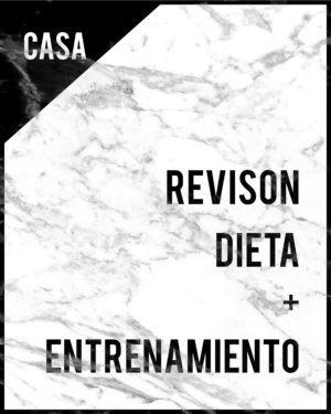 REVISION DIETA ENTRENAMIENTO CASA