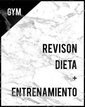 REVISION DIETA ENTRENAMIENTO GYM